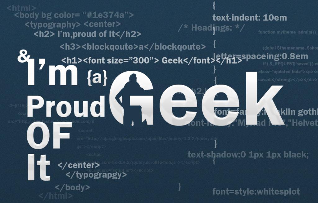 Yup! I'm a Geek!